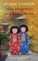 Miss Happiness and Miss Flower - Rumer Godden, Gary Blythe