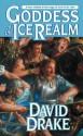 Goddess of the Ice Realm- Book 5 (Lord of the Isles Saga) - David Drake