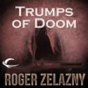 Trumps of Doom - Roger Zelazny, Wil Wheaton