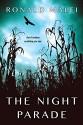 The Night Parade - Ronald Malfi