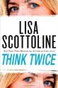 Think Twice - Lisa Scottoline