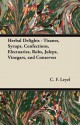 Herbal Delights - Hilda Leyel, C. F. Leyel