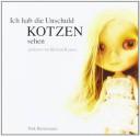 Ich Hab Die Unschuld Kotzen Sehen [1] - Dirk Bernemann, Helmut Krauss