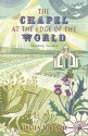 The Chapel at the Edge of the World - Kirsten McKenzie