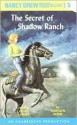 The Secret of Shadow Ranch - Carolyn Keene
