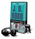 Possession in Death [With Earbuds] (Audio) - J.D. Robb, Susan Ericksen