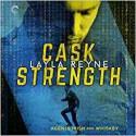Cask Strength - Layla Reyne