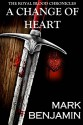 A Change Of Heart (The Royal Blood Chronicles Book 1) - Lubenk Kreatives, Alex Yomare, Jandix SevShop, Mark Benjamin