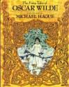 The Fairy Tales of Oscar Wilde - Oscar Wilde, Michael Hague