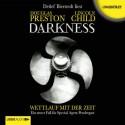 Darkness: Wettlauf mit der Zeit (Pendergast 8) - Douglas Preston, Lincoln Child, Detlef Bierstedt