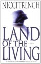 Land of the Living (French, Nicci) - Nicci French