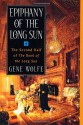 Epiphany of the Long Sun - Gene Wolfe