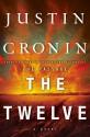The Passage Trilogy 2.The Twelve: A Novel - Justin Cronin