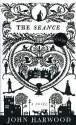 The Seance - John Harwood