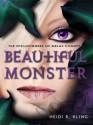 Beautiful Monster (Spellspinners of Melas County, #4) - Heidi R. Kling