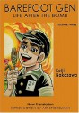 Barefoot Gen, Volume Three: Life After the Bomb - Keiji Nakazawa, Project Gen
