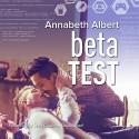 Beta Test (#gaymers Series, Book 2) - Annabeth Albert