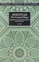 The Oresteia Trilogy: Agamemnon/The Libation-Bearers/The Furies - Aeschylus, E.D.A. Morshead