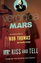 Mr. Kiss and Tell - Rob Thomas, Jennifer Graham, Rebecca Lowman