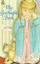 My Goodnight Book (Golden Sturdy Shape Book) - Eloise Wilkin