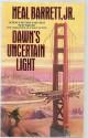 Dawn's Uncertain Light - Neal Barrett Jr.