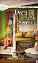 Dream a Little Scream (A Dream Club Mystery) - Mary Kennedy