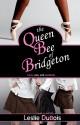 The Queen Bee of Bridgeton - Leslie DuBois