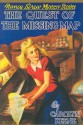 The Quest of the Missing Map - Carolyn Keene, Mildred Benson