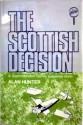 The Scottish Decision - Alan Hunter