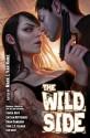 The Wild Side: Urban Fantasy with an Erotic Edge - Mark L. Van Name, Diana Rowland, Tanya Huff, Caitlin Kittredge, Gina Massel-Castater, Toni L.P. Kelner, Sarah A. Hoyt, Ticia Drake Isom, Dana Cameron, John Lambshead