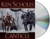 Canticle (Psalms of Isaak, #2) - Ken Scholes