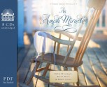 An Amish Miracle (Library Edition) - Beth Wiseman, Ruth Reid, Mary Ellis