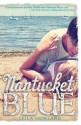 Nantucket Blue - Leila Howland