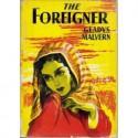 The Foreigner - Gladys Malvern
