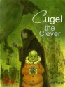 Cugel the Clever - Jack Vance