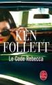 Le Code Rebecca - Ken Follett