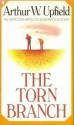 The Torn Branch - Arthur W. Upfield