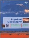 Physical Geography: Science And Systems Of The Human Environment - Alan H. Strahler