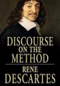 A Discourse on Method, Meditations on the First Philosophy, and Principles of Philosophy (Audio) - René Descartes, James Adams