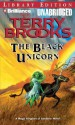 The Black Unicorn - Terry Brooks, Dick Hill
