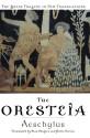 The Oresteia - Aeschylus, Alan Shapiro, Peter Burian