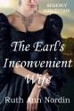 The Earl's Inconvenient Wife - Ruth Ann Nordin