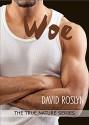Woe (True Nature Series Book 3) - David Roslyn, Brian Webber, Kelley Heckart