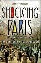 Shocking Paris: Soutine, Chagall and the Outsiders of Montparnasse - Stanley Meisler