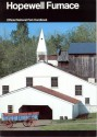 Hopewell Furnace: A Guide to Hopewell Furnace National Historic Site - W. David Lewis, Walter Edward Hugins
