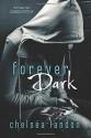 Forever Dark - Chelsea Landon