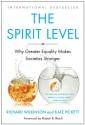 The Spirit Level: Why Greater Equality Makes Societies Stronger - Richard G. Wilkinson, Kate E. Pickett