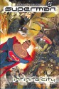 Superman: Infinite City - Mike Kennedy, Carlos Meglia