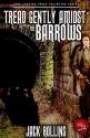 Tread Gently Amidst The Barrows: A Jack Rollins SHORT STORY - see description (Dark Chapter Press Unlimited Book 1) - Michael Bray, David Basnett, Jack Rollins