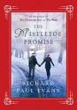 The Mistletoe Promise - Richard Paul Evans